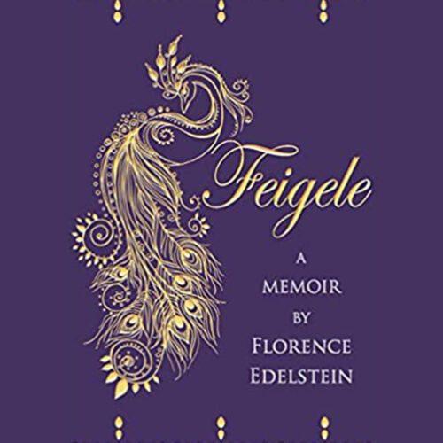 Feigele: A Memoir by Florence Edelstein